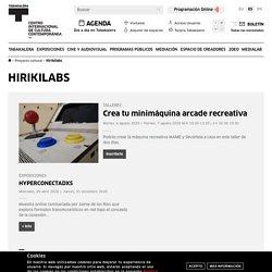 Hirikilabs, laboratorio de cultura digital y tecnología