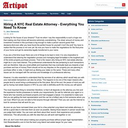 Hiring A NYC Real Estate Attorney - Everything You Need To Know