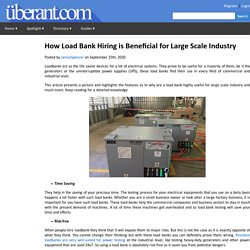 How Load Bank Hiring is Beneficial for Large Scale Industry