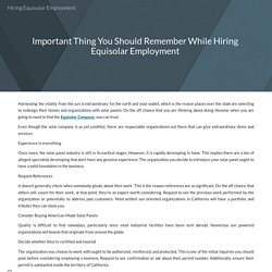 Important Thing You Should Remember While Hiring Equisolar Employment
