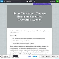 Some Tips When You are Hiring an Executive Protection Agency