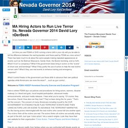 FEMA Hiring Actors to Run Live Terror Drills. Nevada Governor 2014 David Lory VanDerBeek