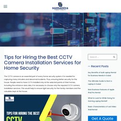 Few Tips on Hiring CCTV camera installation services