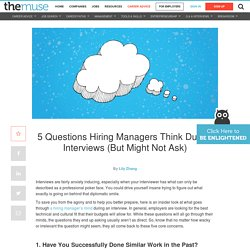 What hiring managers are really asking in interviews