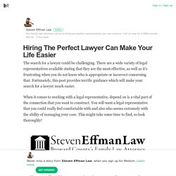Hiring The Perfect Lawyer Can Make Your Life Easier