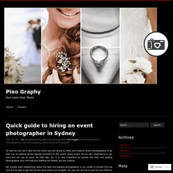 Quick guide to hiring an event photographer in Sydney