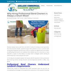 Why Hiring Professional Bond Cleaners is Always a Smart Move?