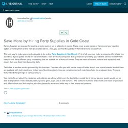 Save More by Hiring Party Supplies in Gold Coast: innovativehire