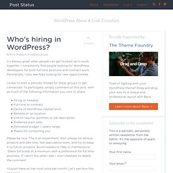 Who's hiring in WordPress? : Post Status