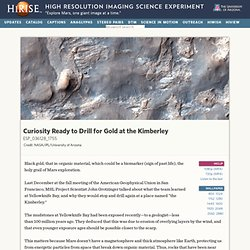 Curiosity Ready to Drill for Gold at the Kimberley