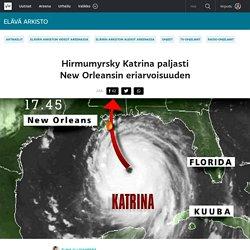 Hirmumyrsky Katrina paljasti New Orleansin eriarvoisuuden