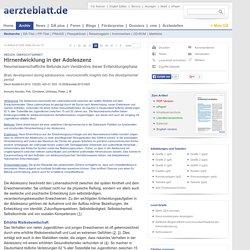 Hirnentwicklung in der Adoleszenz (21.06.2013)