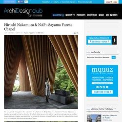 Hiroshi Nakamura & NAP : Sayama Forest Chapel