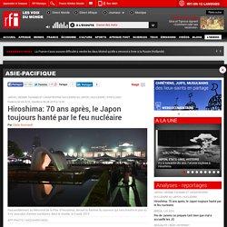 Hiroshima: 70 ans après, le Japon toujours hanté par le feu nucléaire - Asie-Pacifique