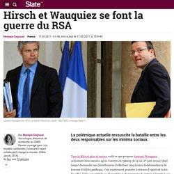 Hirsch et Wauquiez se font la guerre du RSA