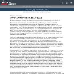 Albert O. Hirschman, 1915-2012