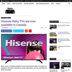 Hisense Roku TVs are now available in Canada