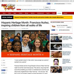 Hispanic Heritage Month: Francisco Nuñez, inspiring children from all walks of life