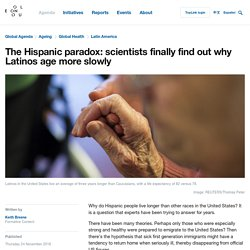 The Hispanic paradox: scientists finally find out why Latinos age more slowly