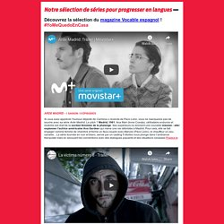 Films et séries hispanophones - Sélection du magazine Vocable
