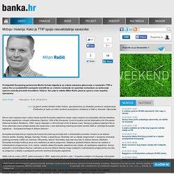 Banka.hr - Mržnja i histerija: Kako je TTIP spojio nesvakidašnje saveznike