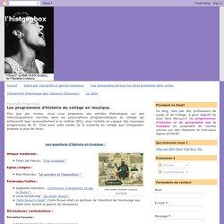 l'histgeobox: Les programmes d'histoire du collège en musique.
