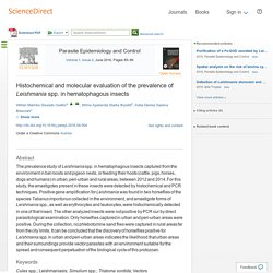 Parasite Epidemiology and Control Volume 1, Issue 2, (June 2016) Histochemical and molecular evaluation of the prevalence of Leishmania spp. in hematophagous insects