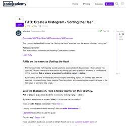 FAQ: Create a Histogram - Sorting the Hash - FAQ / Ruby FAQ - Codecademy Forums