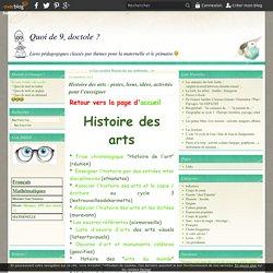 Histoire des arts : pistes, liens, idées, activités pour l'enseigner