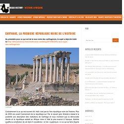 Histoire africaine Carthage, la premiere republique noire de l'histoire