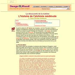Histoire de l'alchimie : l'Europe chrétienne.