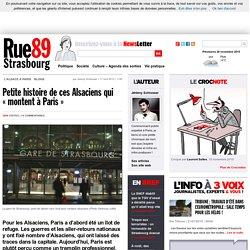 Petite histoire de ces Alsaciens qui «montent à Paris».