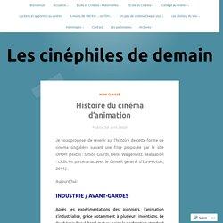 Histoire du cinéma d'animation – Les cinéphiles de demain