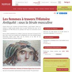 Les femmes à travers l'Histoire - Antiquité : sous la férule masculine