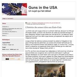 Histoire des armes à feu aux Etats-Unis