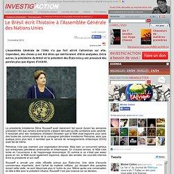 Le Brésil écrit l'histoire à l'Assemblée Générale des Nations Unies