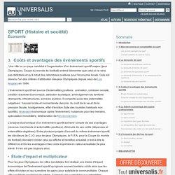 SPORT (Histoire et société) - Économie, Coûts et avantages des événements sportifs