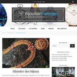 Toute l'histoire des bijoux - Bijoutier Horloger