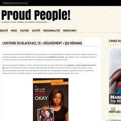 """L'histoire du blackface, ce """"déguisement"""" qui dérange - Proud People!"""