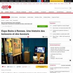 Expo Boire à Rennes. Une histoire des boissons et des buveurs