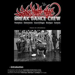 Histoire de la Breakdance : Breakdance.Crew - Danse hip hop