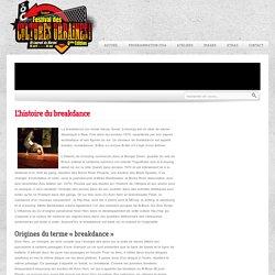 L'histoire du breakdance » Festival des Cultures Urbaines