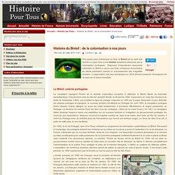 Histoire du Brésil : de la colonisation à nos jours