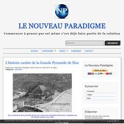 L'histoire cachée de la Grande Pyramide de Nice