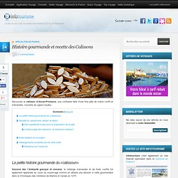Histoire et recette des Calissons d'Aix en Provence