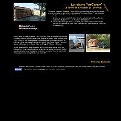 Histoire de cabane : la cabane en Cavale, comme une caravane, l'élégance en plus
