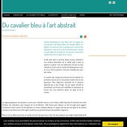 Du cavalier bleu à l'art abstrait