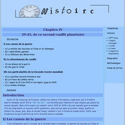 Histoire - Chapitre IV 39-45, de ce second conflit planétaire