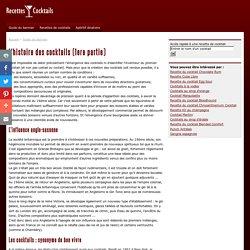 Tout savoir sur l'histoire des cocktails : les origines - Recettes-Cocktails.fr