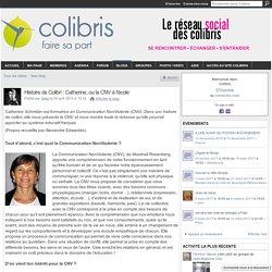 Histoire de Colibri : Catherine, ou la CNV à l'école